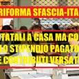 Renzi SFASCIA L'ITALIA LA RIFORMA RENZI DELLA PUBBLICA AMMINISTRAZIONE: DONNE A CASA CON 4 SOLDI, MOBILITA' OBBLIGATORIA, 65% DELLO STIPENDIO. mercoledì 4 giugno 2014 Stando a quanto ricostruisce 'il Messaggero' […]